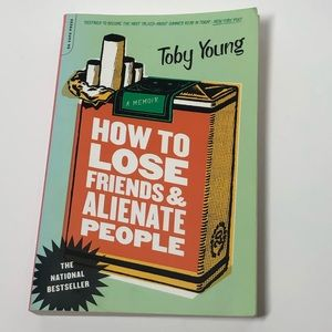 📖 HOW TO LOSE FRIENDS & ALIENATE PEOPLE